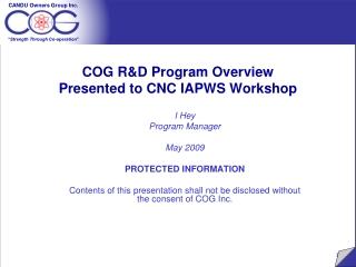 COG R&D Program Overview Presented to CNC IAPWS Workshop