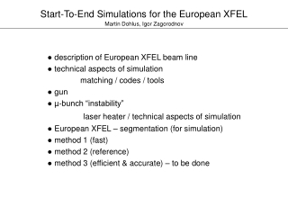 ●  description of European XFEL beam line ●  technical aspects of simulation