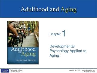 Developmental Psychology Applied to Aging