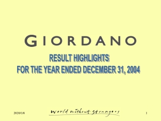 RESULT HIGHLIGHTS FOR THE YEAR ENDED DECEMBER 31, 2004