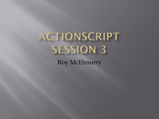 Actionscript  Session 3