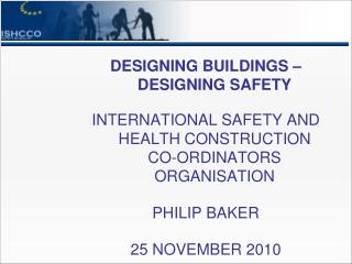 DESIGNING BUILDINGS – DESIGNING SAFETY