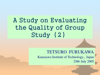 A Study on Evaluating the Quality of Group Study (2)