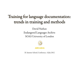 Training for language documentation:  trends in training and methods