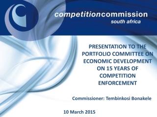 Commissioner: Tembinkosi Bonakele