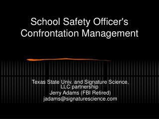 School Safety Officer's     Confrontation Management