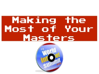Making the Most of Your Masters