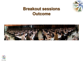 Breakout sessions Outcome