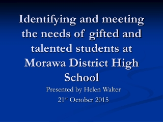 Identifying and meeting the needs of gifted and talented students at Morawa District High School