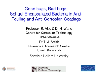 Good bugs, Bad bugs;  Sol-gel Encapsulated Bacteria in Anti-Fouling and Anti-Corrosion Coatings
