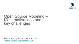 Open Source Modeling –  Main motivations and  key challenges