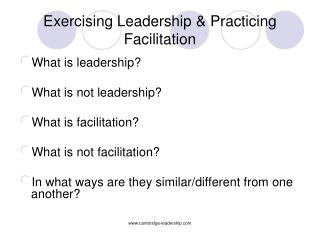 Exercising Leadership & Practicing Facilitation