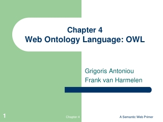 Chapter 4 Web Ontology Language: OWL