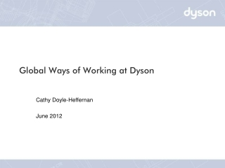 Global Ways of Working at Dyson