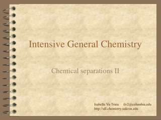 Intensive General Chemistry