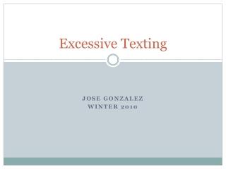 Excessive Texting