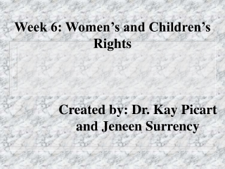 Week 6: Women's and Children's Rights