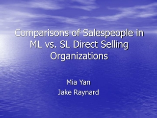 Comparisons of Salespeople in ML vs. SL Direct Selling Organizations
