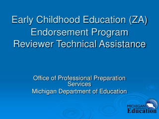 Early Childhood Education (ZA) Endorsement Program Reviewer Technical Assistance
