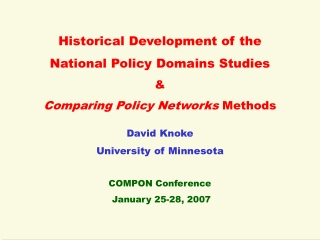 Historical Development of the  National Policy Domains Studies &