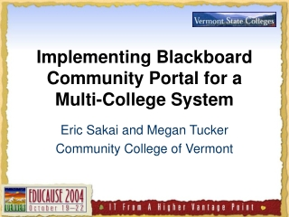 Implementing Blackboard Community Portal for a  Multi-College System