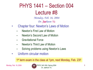 PHYS 1441 – Section 004 Lecture #8