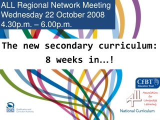 The new secondary curriculum: 8 weeks in … !