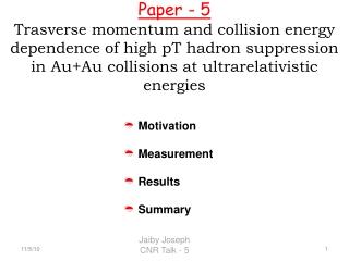 Motivation  Measurement  Results  Summary