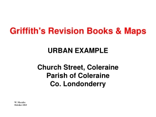 Griffith's Revision Books & Maps URBAN EXAMPLE Church Street, Coleraine Parish of Coleraine