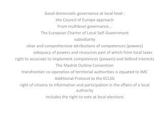 Good democratic governance at local level : the Council of Europe approach