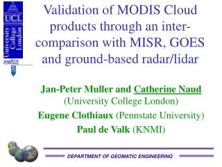 Jan-Peter Muller and  Catherine Naud  (University College London)