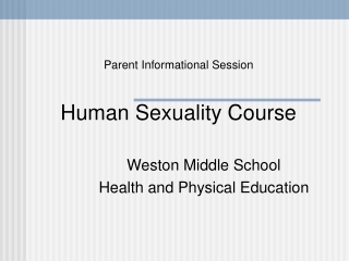 Parent Informational Session Human Sexuality Course