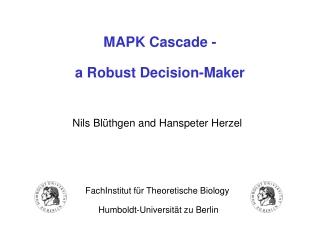 MAPK Cascade - a Robust Decision-Maker