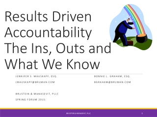 Results Driven Accountability  The Ins, Outs and What We Know