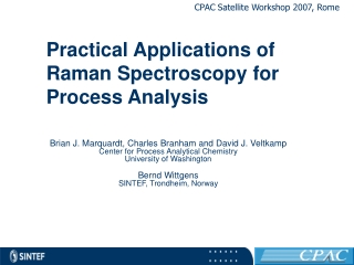Practical Applications of Raman Spectroscopy for Process Analysis