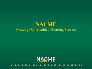 NACME Creating Opportunities, Ensuring Success