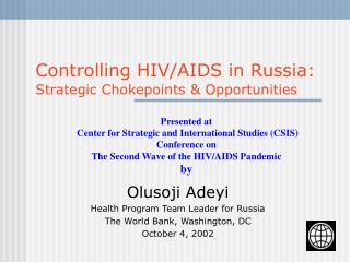 Controlling HIV/AIDS in Russia: Strategic Chokepoints & Opportunities