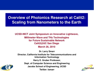 Overview of Photonics Research at Calit2: Scaling from Nanometers to the Earth