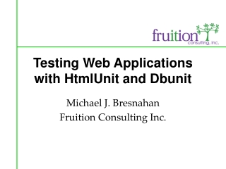 Testing Web Applications with HtmlUnit and Dbunit