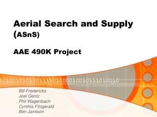Aerial Search and Supply ( ASnS) AAE 490K Project