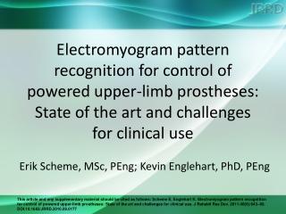 Erik Scheme, MSc, PEng; Kevin Englehart, PhD, PEng