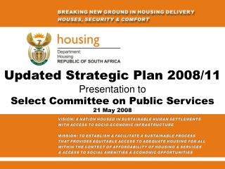 Updated Strategic Plan 2008/11 Presentation to Select Committee on Public Services 21 May 2008