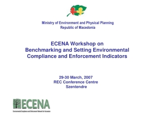 ECENA Workshop on Benchmarking and Setting Environmental Compliance and Enforcement Indicators