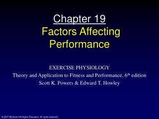 Chapter 19  Factors Affecting Performance