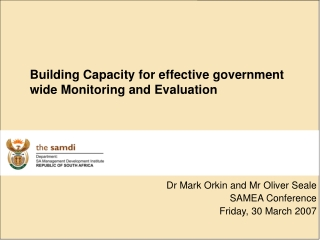 Dr Mark Orkin and Mr Oliver Seale SAMEA Conference  Friday, 30 March 2007