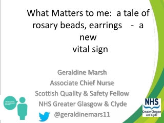 What Matters to me:  a tale of rosary beads, earrings - a new   vital sign