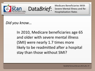Medicare Beneficiaries With Severe Mental Illness and Re-Hospitalization Rates
