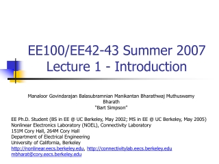 EE100/EE42-43 Summer 2007  Lecture 1 - Introduction