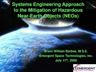 Systems Engineering Approach to the Mitigation of Hazardous Near-Earth Objects (NEOs)