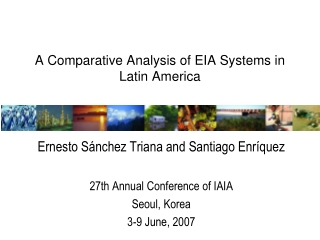 A Comparative Analysis of EIA Systems in Latin America